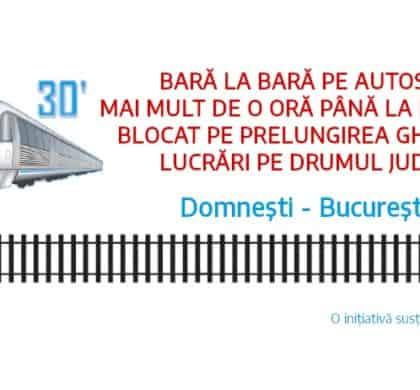"""""""Domnești-București în 30 de minute"""""""